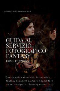 GUIDA AL SERVIZIO FOTOGRAFICO FANTASY - COME FUNZIONA_